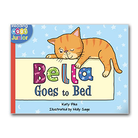 Bella Goes to Bed Bedtime Story